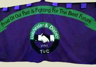 Banner Colchester Trade Union Council