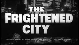 The Frightened City Still